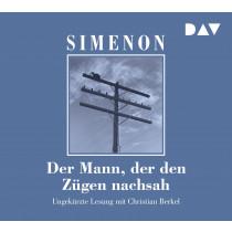 Georges Simenon - Der Mann, der den Zügen nachsah