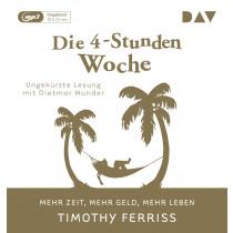 Timothy Ferriss - Die 4-Stunden-Woche. Mehr Zeit, mehr Geld, mehr Leben