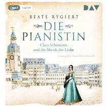 Beate Rygiert - Die Pianistin. Clara Schumann und die Musik der Liebe