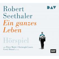 Robert Seethaler - Ein ganzes Leben (Hörspiel des SRF)