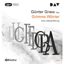 Günter Grass - Grimms Wörter. Eine Liebeserklärung: Autorenlesung