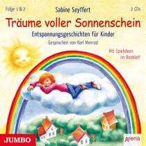 Sabine Seyffert - Träume voller Sonnenschein (Folge 1 & 2) Entspannungsgeschichten für Kinder