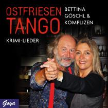 Bettina Göschl: Ostfriesentango. Krimi-Lieder