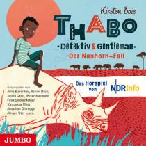 Thabo. Detektiv und Gentleman. Der Nashorn-Fall (Hörspiel)
