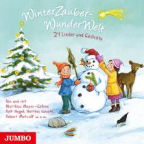 WinterZauberWunderWelt: 24 Lieder und Gedichte