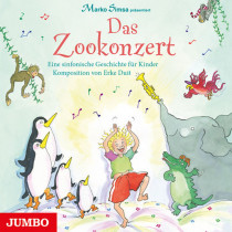 Marko Simsa - Das Zookonzert: Eine sinfonische Geschichte für Kinder