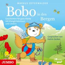 Bobo Siebenschläfer in den Bergen. Geschichten für ganz Kleine mit Klang