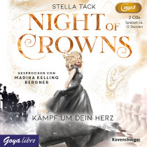 Stella Tack - Night of Crowns. Kämpf um dein Herz