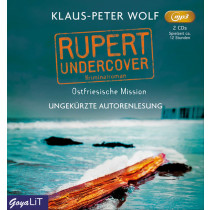 Klaus-Peter Wolf - Rupert undercover. Ostfriesische Mission