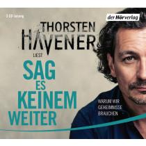 Thorsten Havener - Sag es keinem weiter: Warum wir Geheimnisse brauchen