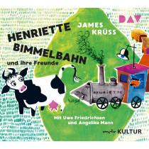 James Krüss - Henriette Bimmelbahn und ihre Freunde