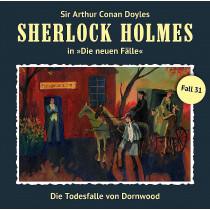 Sherlock Holmes-Neue Fälle 31: Die Todesfalle von Dornwood