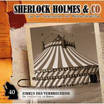 Sherlock Holmes und Co. 40 - Zirkus des Verbrechens