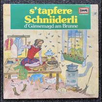 LP Europa / Schweiz s´tapfere Schniiderli / d´Gänsemagd am Brunne