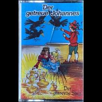 MC Liliput der getreue Johannes / Der gläserne Sarg