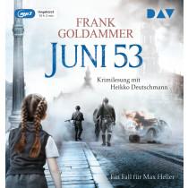 Frank Goldammer - Juni 53. Ein Fall für Max Heller