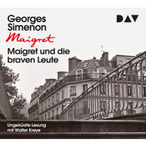 Georges Simenon - Maigret und die braven Leute
