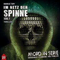 Mord in Serie - Folge 27: Im Netz der Spinne - Teil 2