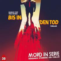 Mord in Serie - Folge 30: Bis in den Tod