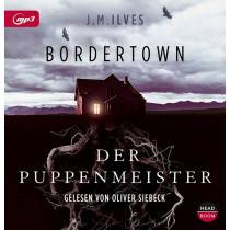 J. M. Ilves - Bordertown: Der Puppenmeister