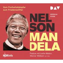 Ursula Voss - Nelson Mandela – Vom Freiheitskämpfer zum Friedensstifter