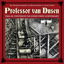 Professor van Dusen - Neue Fälle 12: Professor van Dusen fährt Achterbahn