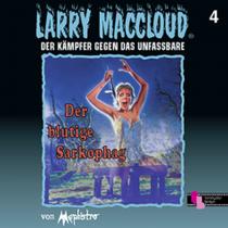 Larry MacCloud 04 Der blutige Sarkophag