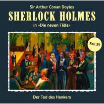 Sherlock Holmes: Die neuen Fälle 39: Der Tod des Henkers