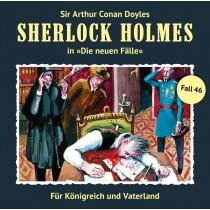 Sherlock Holmes: Die neuen Fälle 46: Für Königreich und Vaterland