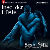 Sex in Serie - Folge 3: Insel der Lüste