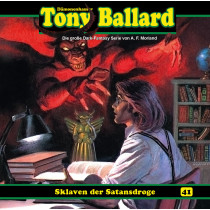 Tony Ballard 41 - Sklaven der Satansdroge