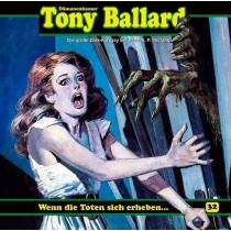 Tony Ballard 32 - Wenn die Toten sich erheben