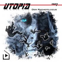 Utopia - Folge 1: Der Rachefeldzug