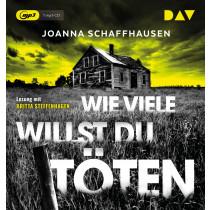 Joanna Schaffhausen - Wie viele willst du töten