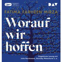 Fatima Farheen Mirza - Worauf wir hoffen