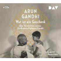 Arun Gandhi - Wut ist ein Geschenk