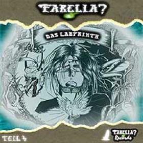 Farelia ? 4 Das Labyrinth