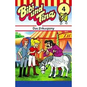 Bibi und Tina - 04 - Das Zirkuspony