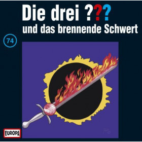 Die drei Fragezeichen Folge 074 und das brennende Schwert