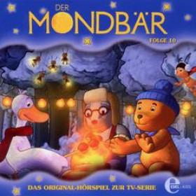 Der Mondbär - Das Original-Hörspiel zur TV-Serie - Folge 10
