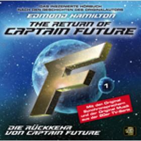 Captain Future 01 - Die Rückkehr von Captain Future