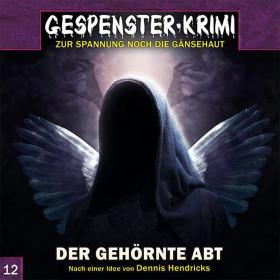 Gespenster-Krimi - Folge 12: Der gehörnte Abt