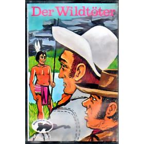 MC Märchenland 30 Der Wildtöter