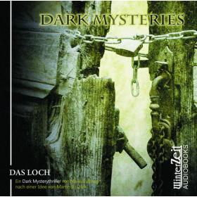 Dark Mysteries - Folge 02: Das Loch