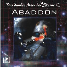 Das dunkle Meer der Sterne 8 - Abaddon