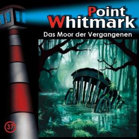 Point Whitmark - Folge 37: Das Moor der Vergangenen