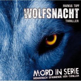 Mord In Serie 02 - Wolfsnacht