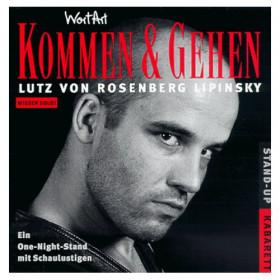 Lutz von Rosenberg Lipinsky: Kommen und Gehen