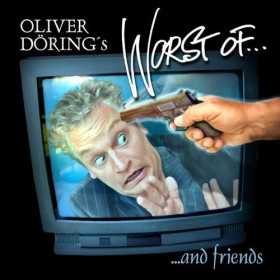 Oliver Döring's Worst of... and friends