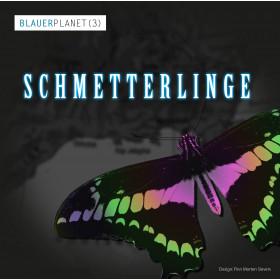 Blauer Planet 03 Schmetterlinge